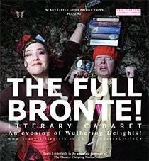 Scary Little Girls present: THE FULL BRONTE